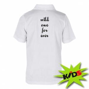 Dziecięca koszulka polo Wild one for ever