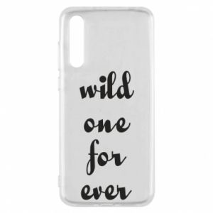 Etui na Huawei P20 Pro Wild one for ever