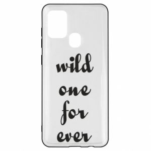 Etui na Samsung A21s Wild one for ever