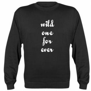 Sweatshirt Wild one for ever