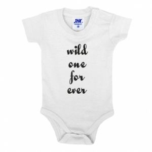 Baby bodysuit Wild one for ever