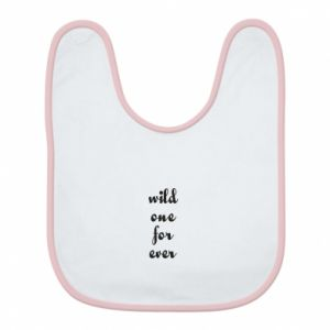 Bib Wild one for ever