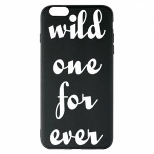 Etui na iPhone 6 Plus/6S Plus Wild one for ever