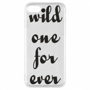 Etui na iPhone 7 Wild one for ever