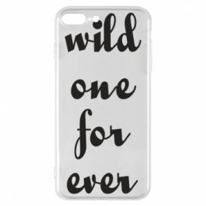 Etui na iPhone 8 Plus Wild one for ever