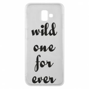 Etui na Samsung J6 Plus 2018 Wild one for ever