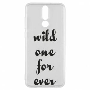 Phone case for Huawei Mate 10 Lite Wild one for ever