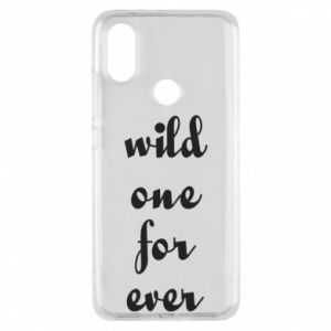 Phone case for Xiaomi Mi A2 Wild one for ever