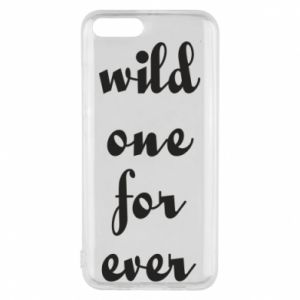 Phone case for Xiaomi Mi6 Wild one for ever