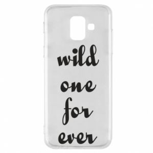Etui na Samsung A6 2018 Wild one for ever