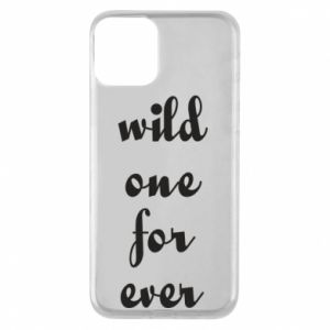 Etui na iPhone 11 Wild one for ever