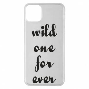 Etui na iPhone 11 Pro Max Wild one for ever