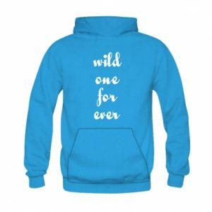 Bluza z kapturem dziecięca Wild one for ever