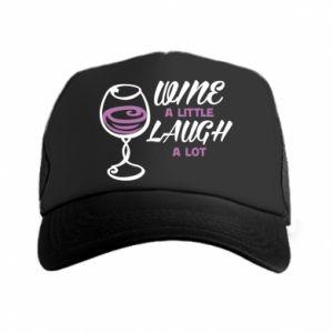 Trucker hat Wine a little laugh a lot - PrintSalon