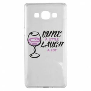 Etui na Samsung A5 2015 Wine a little laugh a lot
