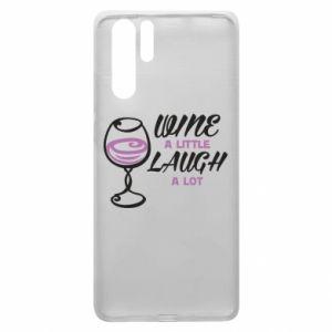 Etui na Huawei P30 Pro Wine a little laugh a lot