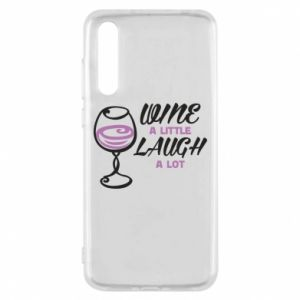Etui na Huawei P20 Pro Wine a little laugh a lot