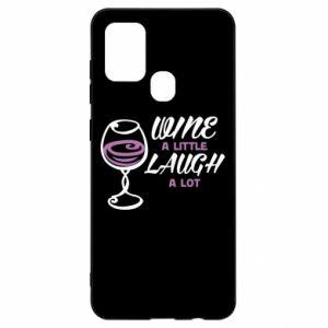 Etui na Samsung A21s Wine a little laugh a lot