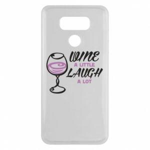 Etui na LG G6 Wine a little laugh a lot