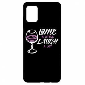 Etui na Samsung A51 Wine a little laugh a lot