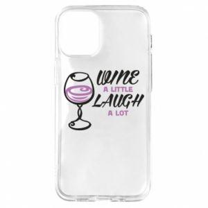 Etui na iPhone 12 Mini Wine a little laugh a lot
