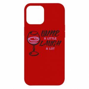 Etui na iPhone 12 Pro Max Wine a little laugh a lot