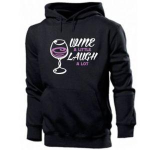 Men's hoodie Wine a little laugh a lot - PrintSalon