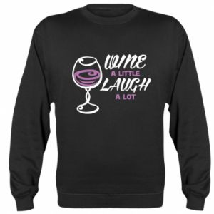 Sweatshirt Wine a little laugh a lot - PrintSalon