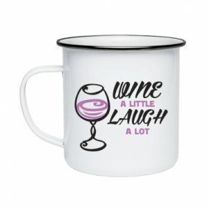 Enameled mug Wine a little laugh a lot - PrintSalon