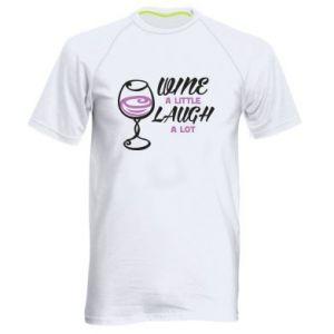 Męska koszulka sportowa Wine a little laugh a lot