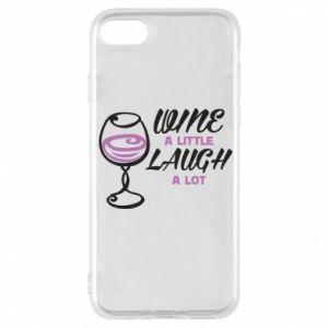 Phone case for iPhone 8 Wine a little laugh a lot - PrintSalon