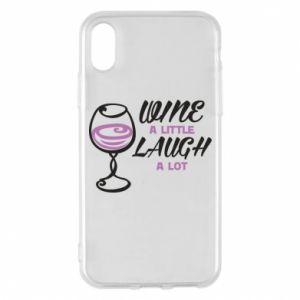 Phone case for iPhone X/Xs Wine a little laugh a lot - PrintSalon