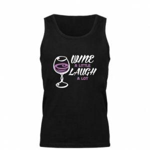 Men's t-shirt Wine a little laugh a lot - PrintSalon