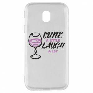 Phone case for Samsung J3 2017 Wine a little laugh a lot - PrintSalon