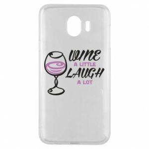 Phone case for Samsung J4 Wine a little laugh a lot - PrintSalon