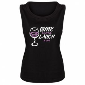 Women's t-shirt Wine a little laugh a lot - PrintSalon