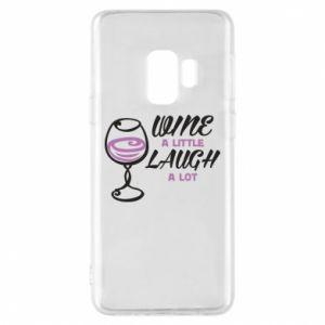Phone case for Samsung S9 Wine a little laugh a lot - PrintSalon