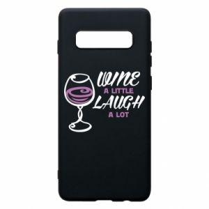 Phone case for Samsung S10+ Wine a little laugh a lot - PrintSalon