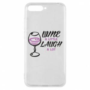 Phone case for Huawei Y6 2018 Wine a little laugh a lot - PrintSalon