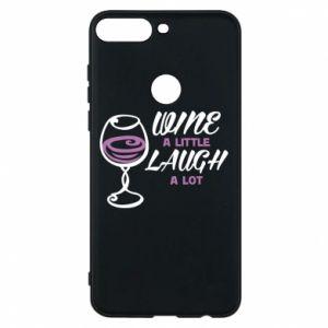 Phone case for Huawei Y7 Prime 2018 Wine a little laugh a lot - PrintSalon