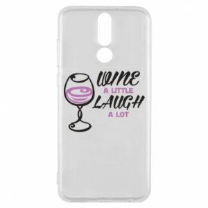Phone case for Huawei Mate 10 Lite Wine a little laugh a lot - PrintSalon