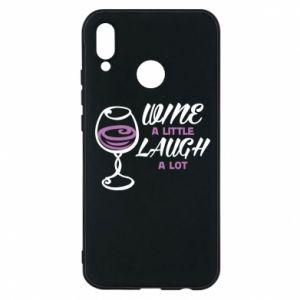 Phone case for Huawei P20 Lite Wine a little laugh a lot - PrintSalon