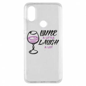 Phone case for Xiaomi Mi A2 Wine a little laugh a lot - PrintSalon