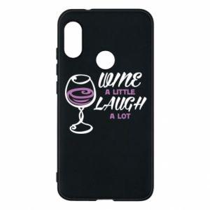 Phone case for Mi A2 Lite Wine a little laugh a lot - PrintSalon