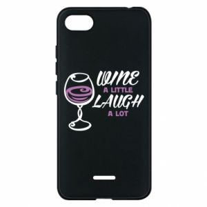 Phone case for Xiaomi Redmi 6A Wine a little laugh a lot - PrintSalon