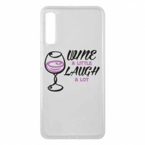 Phone case for Samsung A7 2018 Wine a little laugh a lot - PrintSalon