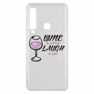 Phone case for Samsung A9 2018 Wine a little laugh a lot - PrintSalon