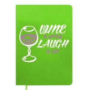 Notes Wine a little laugh a lot