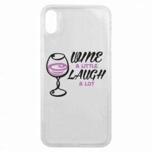 Etui na iPhone Xs Max Wine a little laugh a lot