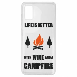 Samsung A41 Case Wine and a campfire